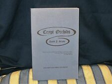 CRYPT ORCHIDS BY DAVID J. SCHOW (ADVANCE UNCORRECTED PROOF)