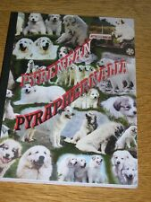 RARE PYRENEAN MOUNTAIN DOG GREAT PYRENEES DOG BOOK 1ST 2002 BY JOYCE STANNARD