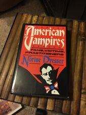 American Vampires Fans, Victims, Practitioners Norine Dresser First Edition 1989