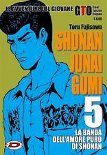 SHONAN JUNAI GUMI 5 - TORU FUJISAWA - LE AVVENTURE DEL GIOVANE GTO - MANGA DYNIT
