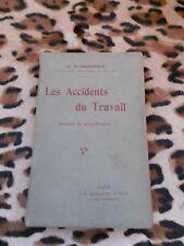 Les accidents du travail - A. Duchauffour - Baillière, 1906
