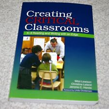 Creating Critical Classrooms : K-8 Reading and Writing with an Edge 2008