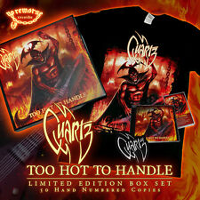 QUARTZ - TOO HOT TO HANDLE, LTD DIE HARD EDITION 50 COPIES HAND NUMBERED BOX SET