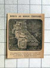 1915 Old Ammunition Boxes Make Good Drinking Troughs For Horses