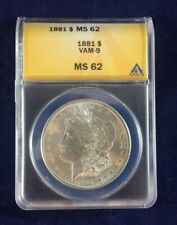 A 1881-S MORGAN SILVERDOLLAR VAM-9! AUTHENTICATED AND GRADED BY ANACS AS MS 62!