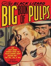 The Black Lizard Big Book of Pulps: The Best Crime Stories from the Pulps During