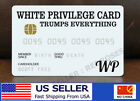 White Privilege Card Gag Novelty Wallet Size Collectable Laminated Gift