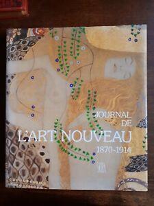 JOURNAL DE L'ART NOUVEAU 1870-1914  / J.P. BOUILLON / ILLUSTRATIONS / SKIRA 1985