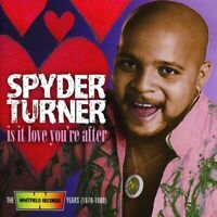 Spyder Turner - Is It Love You're After: Whitfield Records Years (2017)  CD  NEW