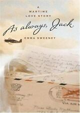 As Always, Jack by Emma Sweeney (2002, Hardcover)