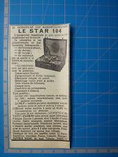 MAGNETOPHONE STAR 104 PAPYRUS RADIO PARIS   publicité ancienne 1954