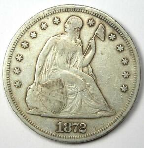 1872 Seated Liberty Silver Dollar $1 - Choice VF / XF Details- Rare Early Coin!