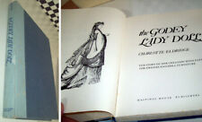 BOOK - THE GODEY LADY DOLL by Charlotte Eldridge 229 pages HB Patterns Black&Whi