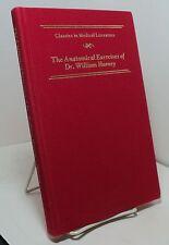The Anatomical Excercises of Dr William Harvey - reprint 1987 - Lederle