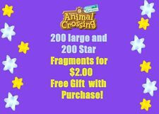 Ainmal Crossing Star Fragments 200 & 200 Large for $2..00 + Free gift