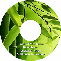 Guided Meditation Relief Of Anxiety & Stress & Bonus Relaxation Track on 1 CD