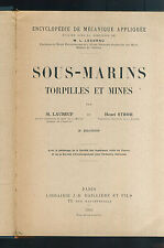 SOUS MARINS - TORPILLES ET MINES - SOMMERGIBILI E SILURI - STROH  - 1931 [NC3]