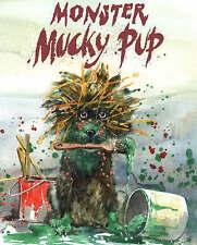 Brown, Ken, Monster Mucky Pup, Very Good Book