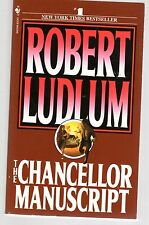 The Chancellor Manuscript by Robert Ludlum (1984, Paperback) 0553260944