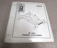CMI Corporation TR-6004 Trimmer Attachment Parts Book Manual A08309-E01