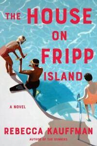 House on Fripp Island, Kauffman, Rebecca