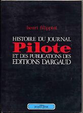 Pilote Histoire du journal Filippini Glénat 1977 TBE