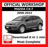 OFFICIAL WORKSHOP Manual Service Repair Mazda CX-7 2006 - 2012