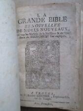 LA GRANDE BIBLE DES NOËLS NOUVEAUX, 1738. COLPORTAGE TROYES 3 recueils