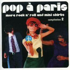 Various Artists - Pop A Paris: More Rock and Roll and Mini Skirts, Vol