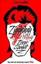 Ziggyology: A Brief History of Ziggy Stardust Goddard, Simon VeryGood