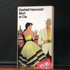 10/18 - Dashiell Hammett - Mort et Cie
