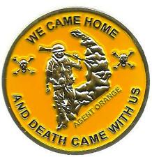Agent Orange We Came Home and Death Came With Us Challenge Coin