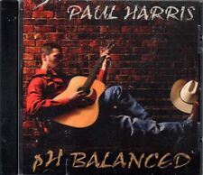pH Balanced ~ Paul Harris ~ Country ~ CD ~ New