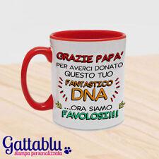 Tazza color Grazie papà - fantastico DNA, regalo festa del papà dai figli, rossa