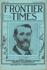 """FRONTIER TIMES"" Monthly VOL. 4  No. 11 August, 1927 Marvin J. Hunter Texas"