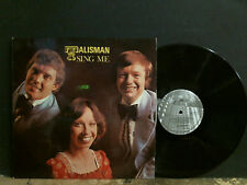 TALISMAN  Sing Me  LP   Signed by the band    LP    Great !
