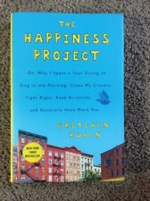 The Happiness Project: Or, Why I Spent a Year Trying to Sing…