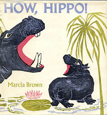 SIGNED! How, Hippo, Marcia Brown ((Scribners, New York, 1969) 1st Edition