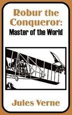 Robur the Conqueror: Master of the World (Paperback or Softback)