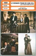 LE DERNIER TRAIN DE GUN HILL - Douglas,Quinn,Sturges (Fiche Cinéma) 1959