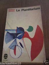 Nathalie Sarraute: le planétarium/ Le livre de poche