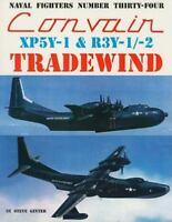 Convair XP5Y-1 & R3Y-1/2 Tradewind (Paperback or Softback)