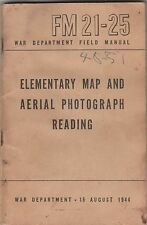 ARMY MANUAL ELEMENTARY MAP & AERIAL PHOTOGRAPY,AUG.1944