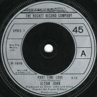 """Elton John – Part Time Love Vinyl 7"""" Single UK XPRES 1 1978 (45/45)"""