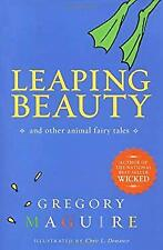 Leaping Beauty : And Other Animal Fairy Tales Hardcover Gregory Maguire