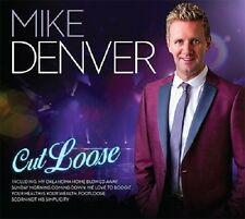 MIKE DENVER CUT LOOSE CD 2016