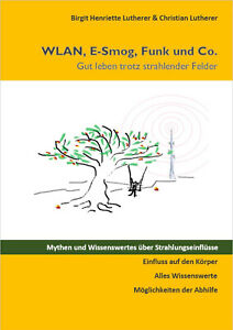 WLAN, E-Smog, Funk und Co., von Birgit Henriette Lutherer