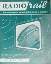 Radio Rail n°209 - 1960 - Ondes et electrons - Précaution contre la foudre -