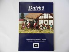 DAISHO - SKIRMISH WARFARE IN MYTHICAL JAPAN -  WARGAMES RULES - NEW