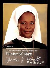 Denise M Baye Um Himmels willen Autogrammkarte Original Signiert # BC 98627